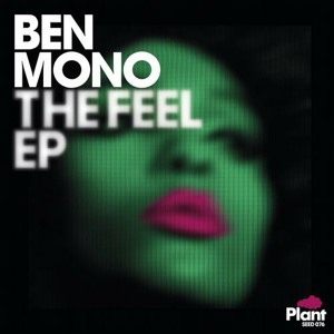 The Feel (Bit Funk Remix) by Ben Mono