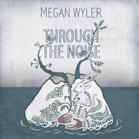Megan Wyler Through The Noise Artwork