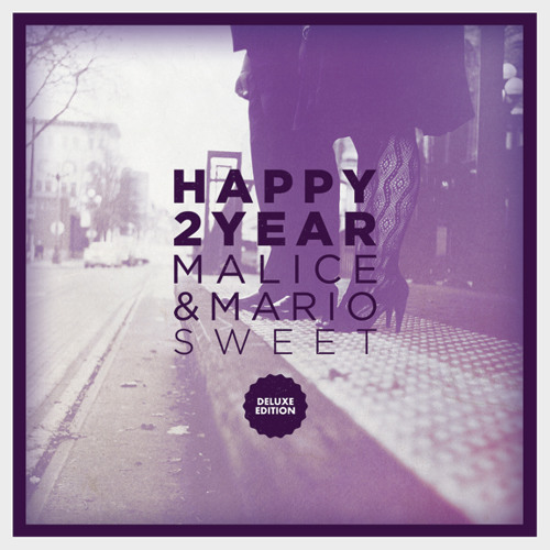 Malice & Mario Sweet - Love and Friendship