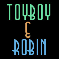 Toyboy & Robin In Need Artwork