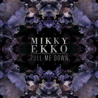 Mikky Ekko Pull Me Down (Ryan Hemsworth Remix) Artwork