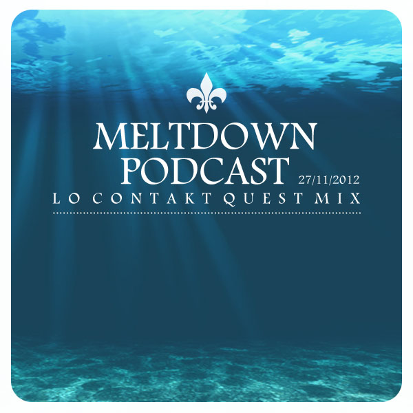 Lo Contakt - Meltdown Podcast