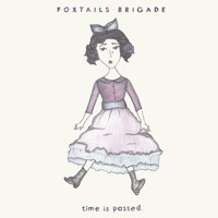Foxtails Brigade The Unloved Artwork