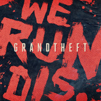 Listen to a new electro song We Run Dis - Grandtheft