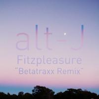 Alt-J Fitzpleasure (BetatraXx Remix) Artwork