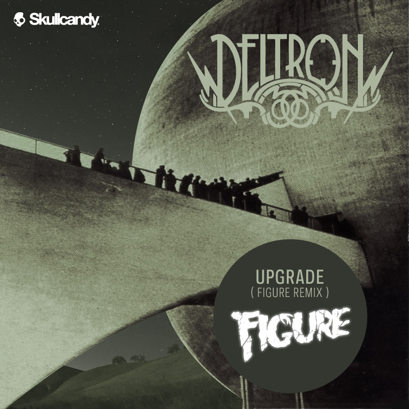 DUBSTEP | Deltron 3030 - Upgrade (Figure Remix)
