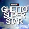 MOLECULE-GHETTO SUPERSTAR(FREE DOWNLOAD)