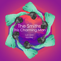 The Smiths This Charming Man (Luis Leon Bootleg) Artwork