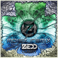 Listen to a new remix song Clarity (Moiez Remix) - Zedd (ft. Foxes)