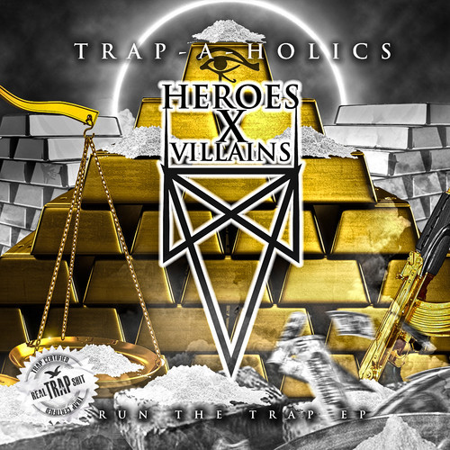 TRAP | Heroes X Villains - From the Trap