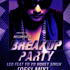 Leo Feat. Yo Yo Honey Singh - Breakup Party (DJ Ravish & DJ Chico Desi Mix) album artwork