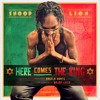 "Snoop Lion ""Here Comes The King"" f. Angela Hunte (Exec. Prod. Major Lazer) album artwork"