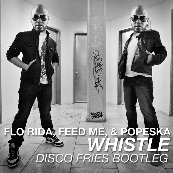 MASHUP | Flo Rida, Feed Me, & Popeska - Whistle [Disco Fries Bootleg]