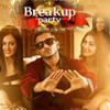Breakup party Feat Yo  Yo Honey singh(Dj vicky) remix album artwork