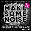 DJ Chuckie Junxter Jack Make Some Noise Laidback Luke Remix