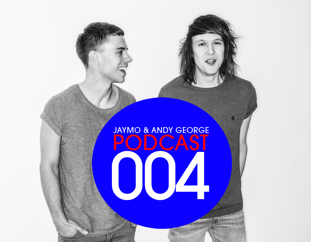 2012.12.07 - JAYMO & ANDY GEORGE - PODCAST 004  Artworks-000035633687-2ft501-original