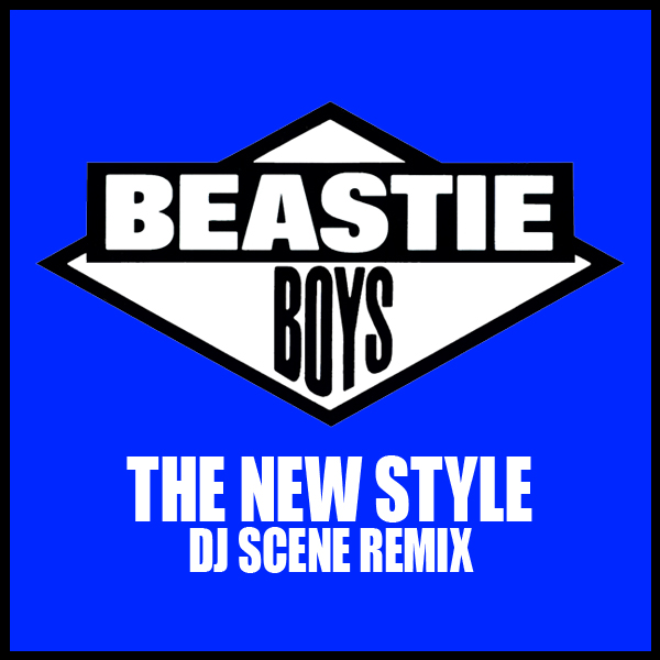 TRAP | Beastie Boys - The New Style (DJ Scene Remix)