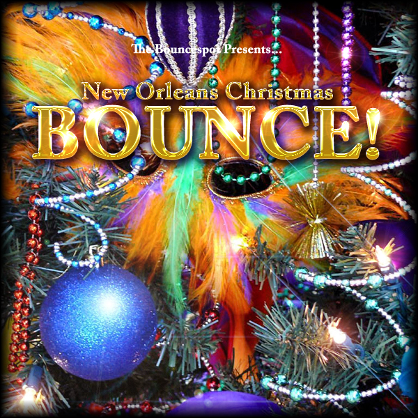 MIXTAPE | New Orleans Christmas BOUNCE!