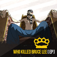 Who Killed Bruce Lee We Could Be Lovers Artwork