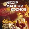 Necip Mahfuz - Kimim Ben (feat. Kozmos)