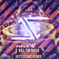 Listen to a new remix song Saturn (Jay Cosmic Remix) - Kill The Noise (with Brillz