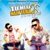 Tu Mera 22 Main Tera 22 - Honey Singh