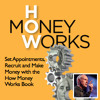How to Make Money & Recruit with the How Money Works Book