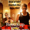 BREAK UP PARTY WITH DOPE SHOPE YO YO HONEY SINGH REWORK {ElektRoHit Mix} Deejjay ROHIT(PROMO)