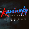 Protovision (Theatre Of Delays Remix) by Kavinsky