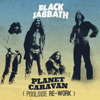 Black Sabbath Planet Caravan (Poolside Rework) Artwork