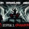 Destroid 3. Crusaders