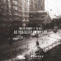 Miles Bonny As You Sleep On My Lap (Prod. by Ta-ku) Artwork