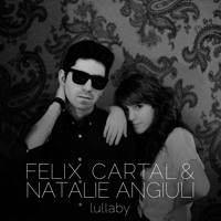 Listen to a new electro song Lullaby (feat. Natalie Angiuli) - Felix Cartal