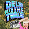 'Delve Into The Twelve' Best of 2012 Mixtape by B.Traits