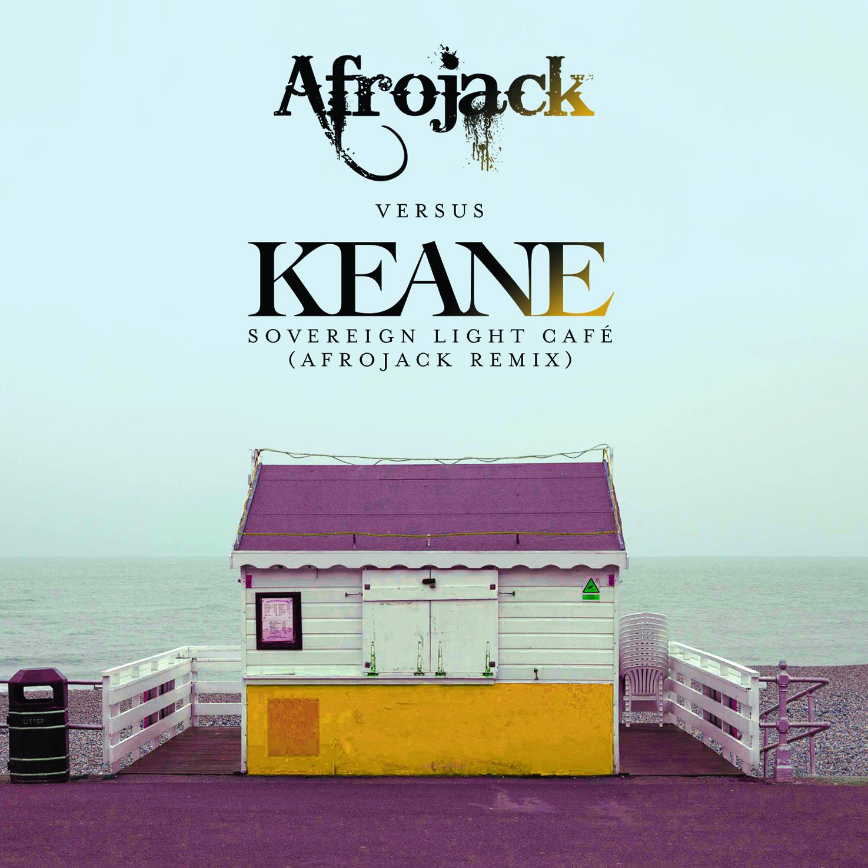 Keane- Sovereign Light Cafe (Afrojack Remix) MP3
