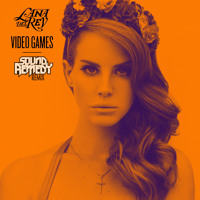 Listen to a new remix song Video Games (Sound Remedy Remix) - Lana Del Rey
