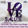 Love Salute Riddim Mix - Dj. Rosin-Core