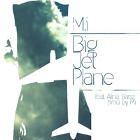 Listen to a new hiphop song Big Jet Plane (ft. Alina Baraz) [prod by M.I] - M.i