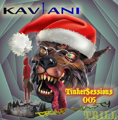 TRAP TRILL KAV1ANI RATCHET MUSIC DOWNLOAD STREAM MIX CHRISTMAS EVE MIX