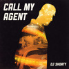 DJ SHORTY - CALL MY AGENT (2012)