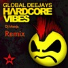 Hardcore Vibes (Dj Manja remix)