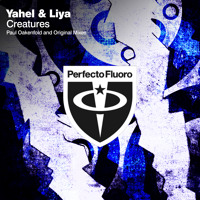 Listen to a new remix song Creatures (Paul Oakenfold Remix) - Yahel and Liya