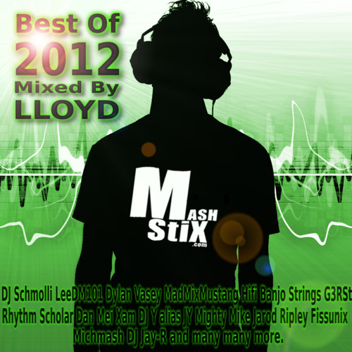 Mashstix.com Best Of 2012 Mix
