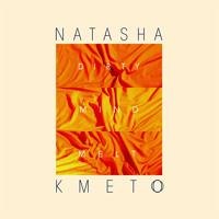 Natasha Kmeto Dirty Mind Melt Artwork