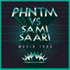 PHNTM vs Sami Saari - Movin Thru (Original Mix) [Neptuun City]