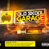 Back To The Old Skool Garage Classics Vol. 2 Minimix (Out Now)