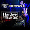 Hardwell Yearmix 2012 - Free Download 500.000 likes on Facebook