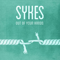 Sykes Out Of Your Hands Artwork