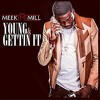 Meek Mill - Young & Gettin' It (Instrumental)