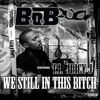 We Still In This Bitch ft. T.I. & Juicy J [Explicit] album artwork